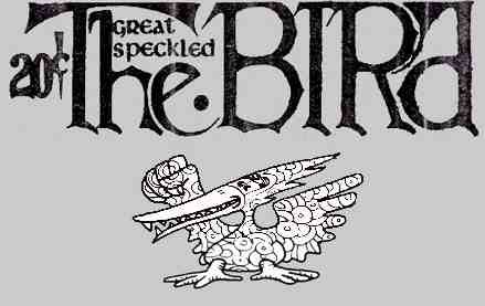 """Great Speckled Bird"" Banner http://www.greatspeckledbird.org/history.html"
